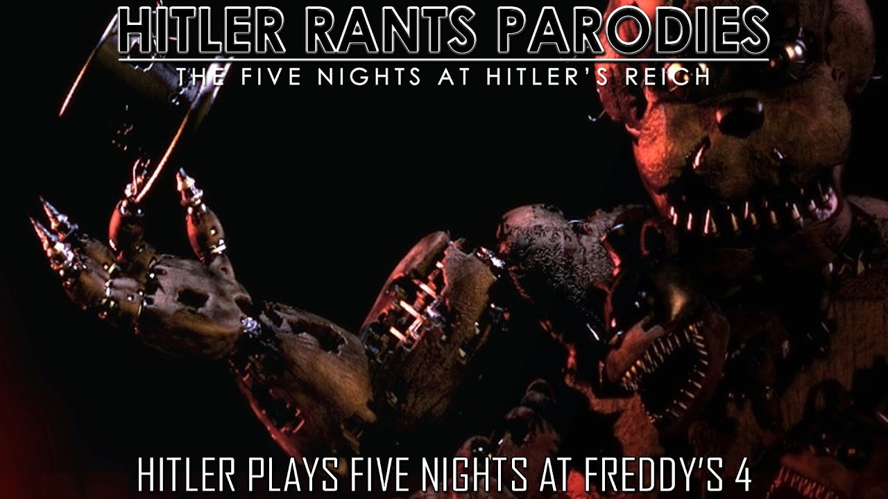 Hitler plays Five Nights at Freddy's 4
