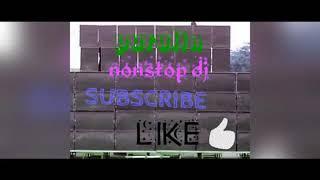 🚏🎵Now Purulia Non stop DJ song