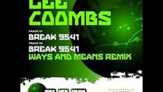 Lee Coombs - Break 9541 (Ways & Means Remix)