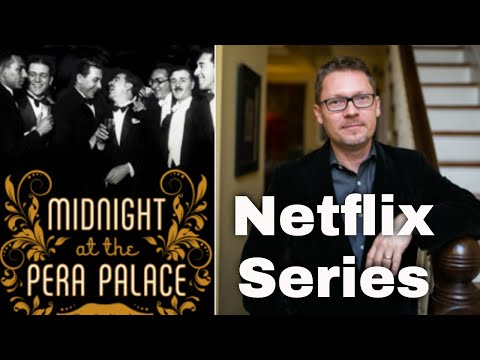 Midnight at the Pera Palace  - the new Netflix Turkish show