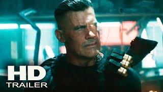 DEADPOOL 2 - Official Trailer # 2 2018 (Ryan Reynolds) Marvel Action Movie