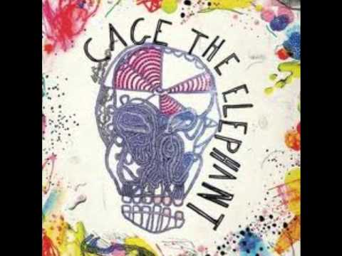 top 5 cage the elephant songs