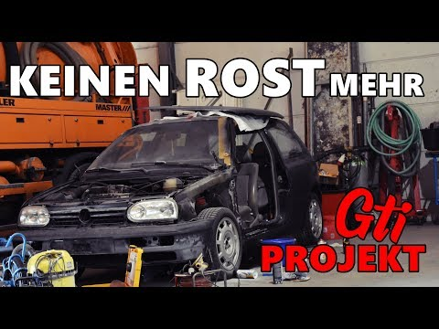 JETZT IST ER ROSTFREI / GOLF 3 GTI PROJEKT