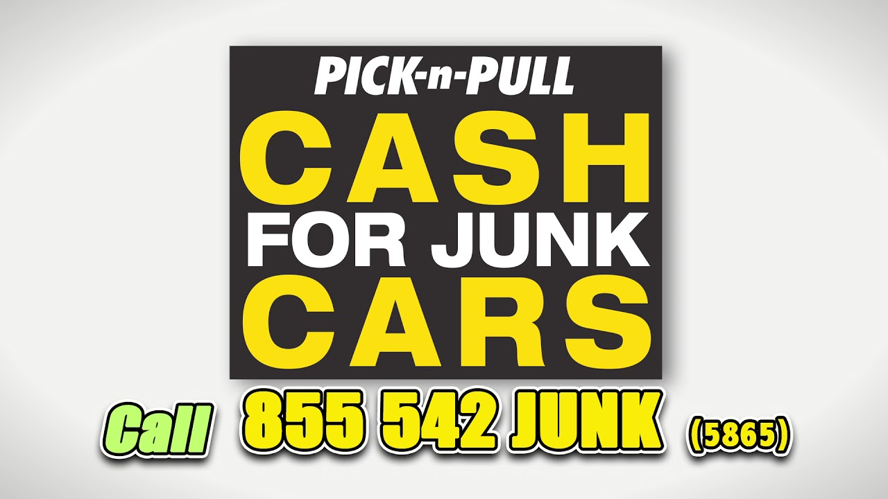 Attractive Pick N Pull Cash For Junk Cars Picture Collection ...