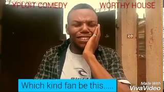 The Crazy Fan (Xploit Comedy)