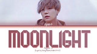 Agust D (suga) Moonlight (저 달) (lyrics Eng/rom/han/가사)