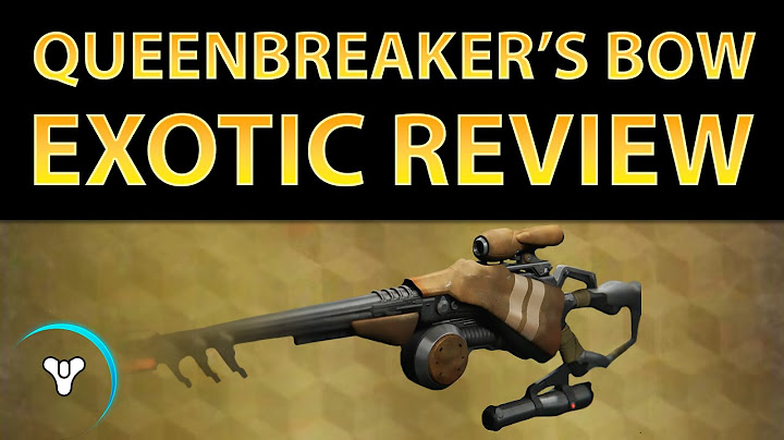 planetdestiny queenbreakers bow exotic review