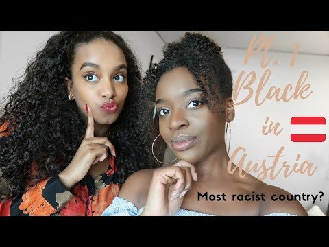 BEING BLACK IN AUSTRIA PT.1│MOST RACIST COUNTRY FOR POC?