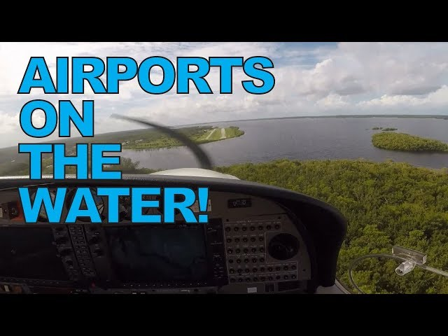 Fly into Runways on the Water in South Florida - Everglades, Tampa & Venice