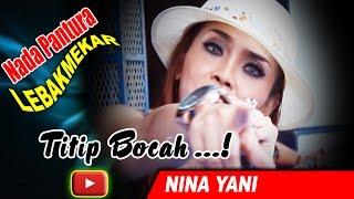 Titip Bocah   Nina Yani   NADA PANTURA  lebakmekar 25 oktober 2016