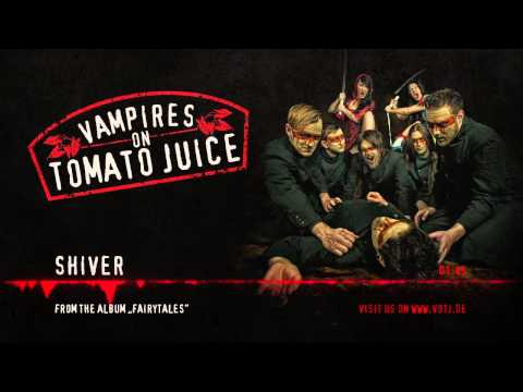 Клип Vampires on Tomato Juice - Shiver