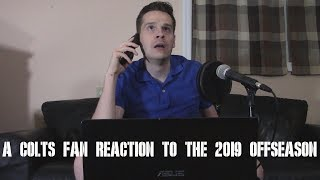 A Colts Fan Reaction to the 2019 Offseason