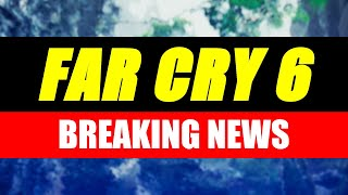 Far Cry 6 News - Release Date Info and Setting Speculation (Game Breaking News)