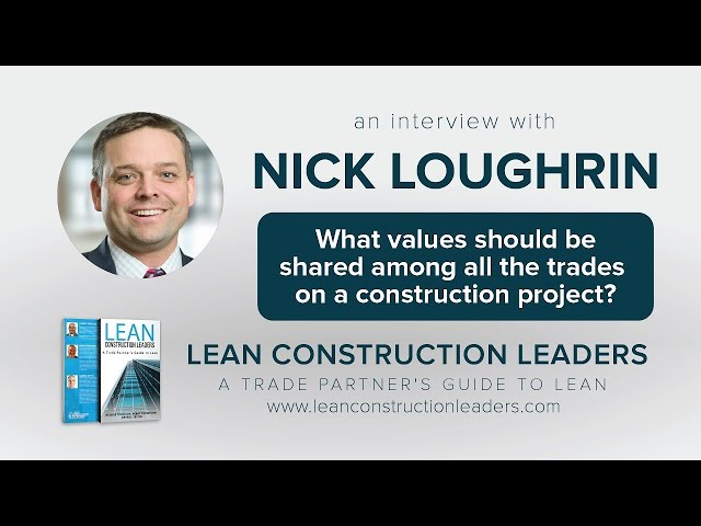 What values should be shared among all the trades on a construction project?