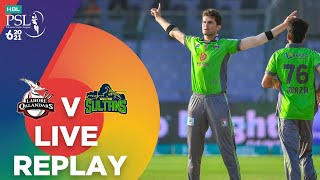 LIVE REPLAY - Lahore Qalandars vs Multan Sultans | Match 7 | HBL PSL 6