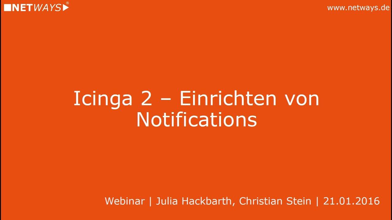 Icinga 2: Einrichten von Notifications (Webinar vom 21  Januar 2016)