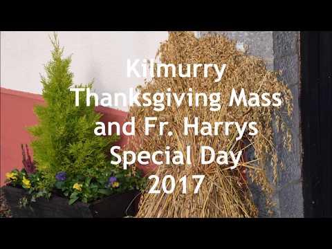 Kilmurry Harvest & Thanksgiving Mass 2017