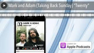 Mark and Adam Taking Back Sunday Twenty
