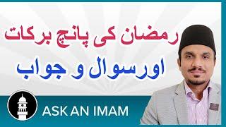 رمضان کی پانچ برکات - مسائل رمضان، سوال و جواب