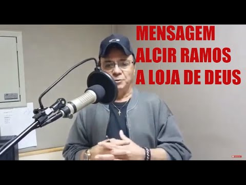 Mensagem  Alcir Ramos  A loja de Deus -Radio Paiquerê FM Londrina -Pr
