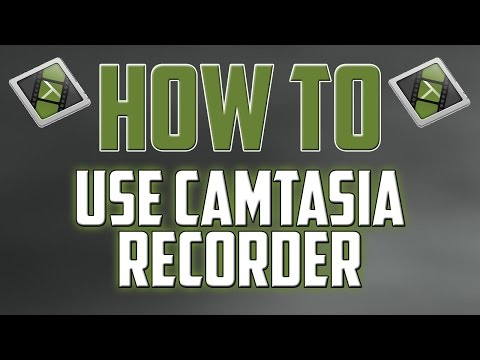 How To: Use Camtasia Screen Recorder