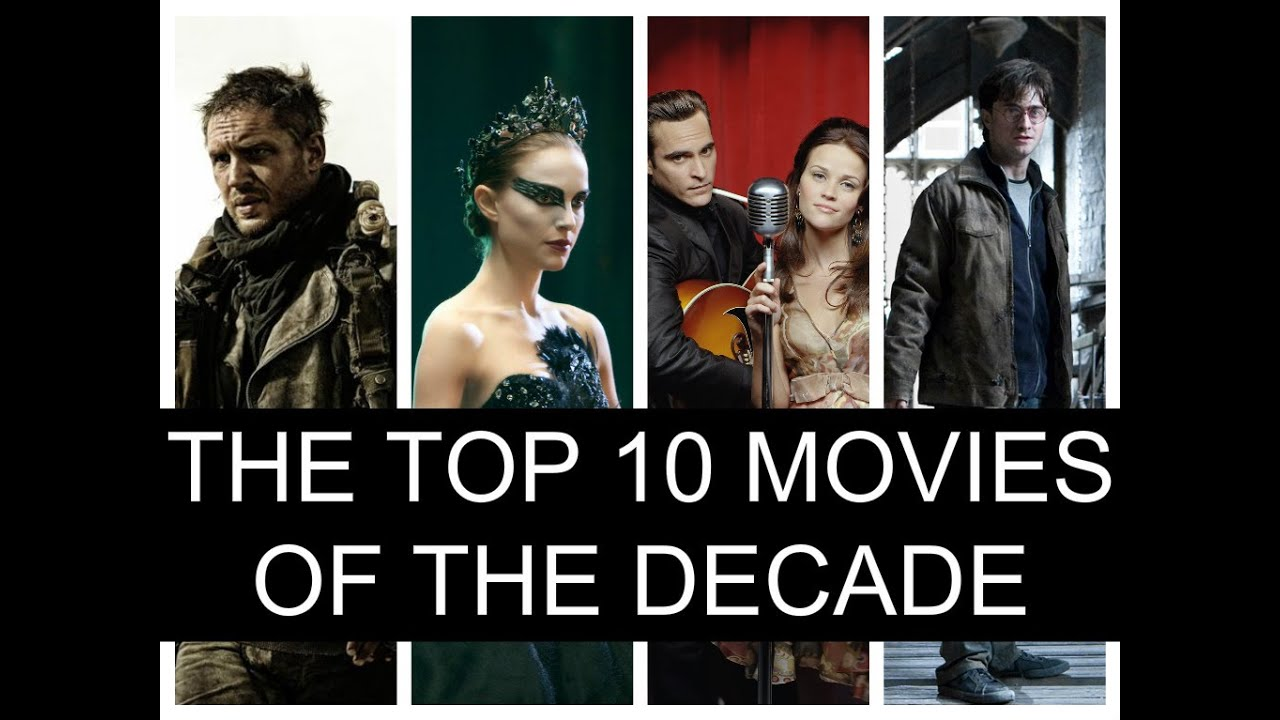 Image result for top 10 best movies of decade