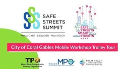 City of Coral Gables Mobile Workshop Trolley Tour - 2019 Safe Streets Summit