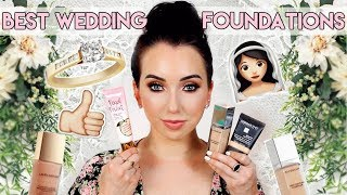 Best LONG-LASTING Flawless Foundations for Your WEDDING DAY! 💍 Bridal Makeup