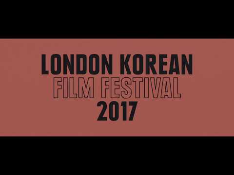 London Korean Film Festival 2017 Trailer