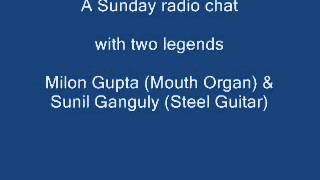 Milon Gupta (Harmonica) & Sunil Ganguly (Steel Guitar) - All India Radio