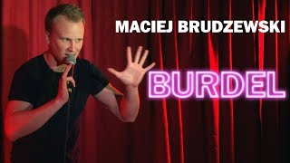 "Maciej Brudzewski: ""Burdel"" (cały program) 