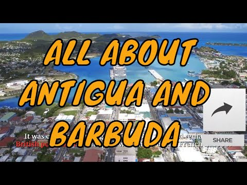 LET'S GET TO KNOW ANTIGUA AND BARBUDA IN ALL ITS DETAILS