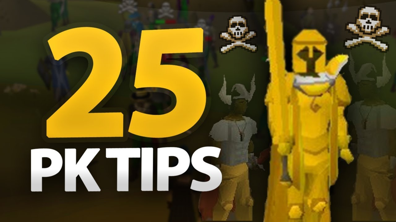 Tips for PKing in OSRS