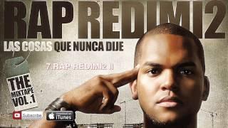 Rap Redimi2 – Redimi2 (Redimi2Oficial)