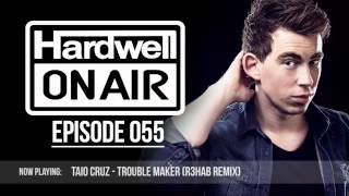 Hardwell On Air 055 (FULL MIX INCL DOWNLOAD)