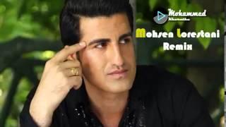 Mohsen Lorestani 2015  Remix