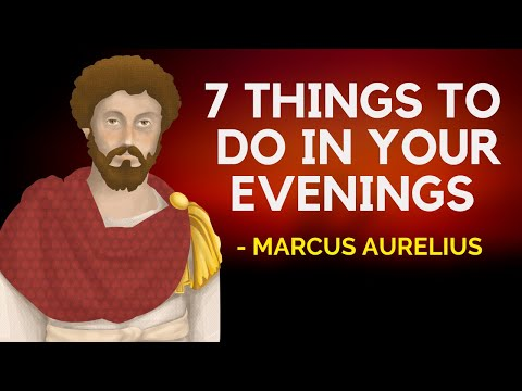 7 Things To Do In Your Evenings (Stoicism Evening Routine)