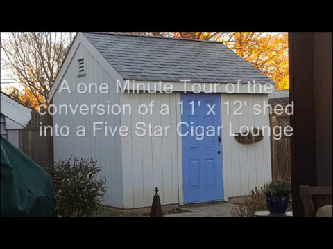 Shed Conversion To 5 Star Cigar Lounge Youtube