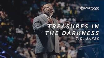 T.D. Jakes - Treasures in the Darkness