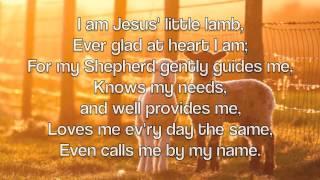 I Am Jesus Little Lamb Youtube