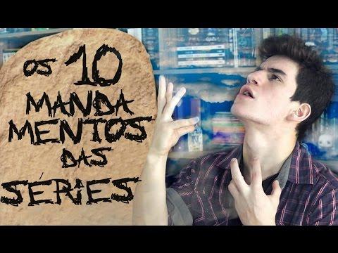 OS 10 MANDAMENTOS DOS VICIADOS EM SÉRIES
