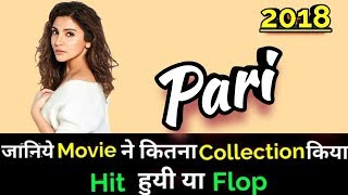 Anushka Sharma PARI 2018 Bollywood Movie Lifetime WorldWide Box Office Collection