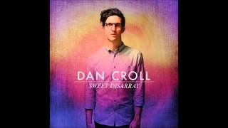 Sweet Disarray - Dan Croll