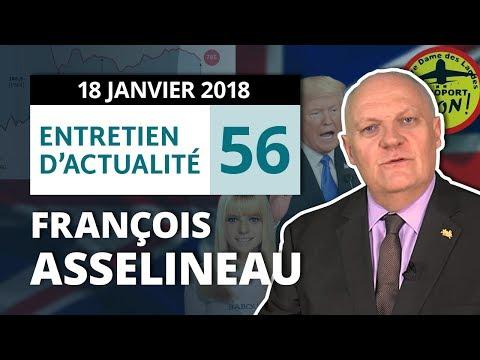 ENTRETIEN N°56 - Macron - NDDL - Législatives - Brexit - Trump - Corées - Tourisme - France Gall