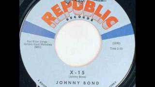 Johnny Bond - X-15