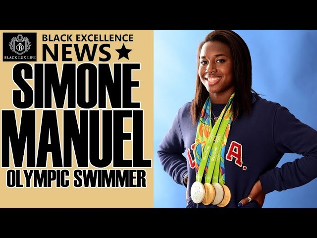 Black Excellist: Simone Manuel - American Swimmer & Olympic Gold Medalist