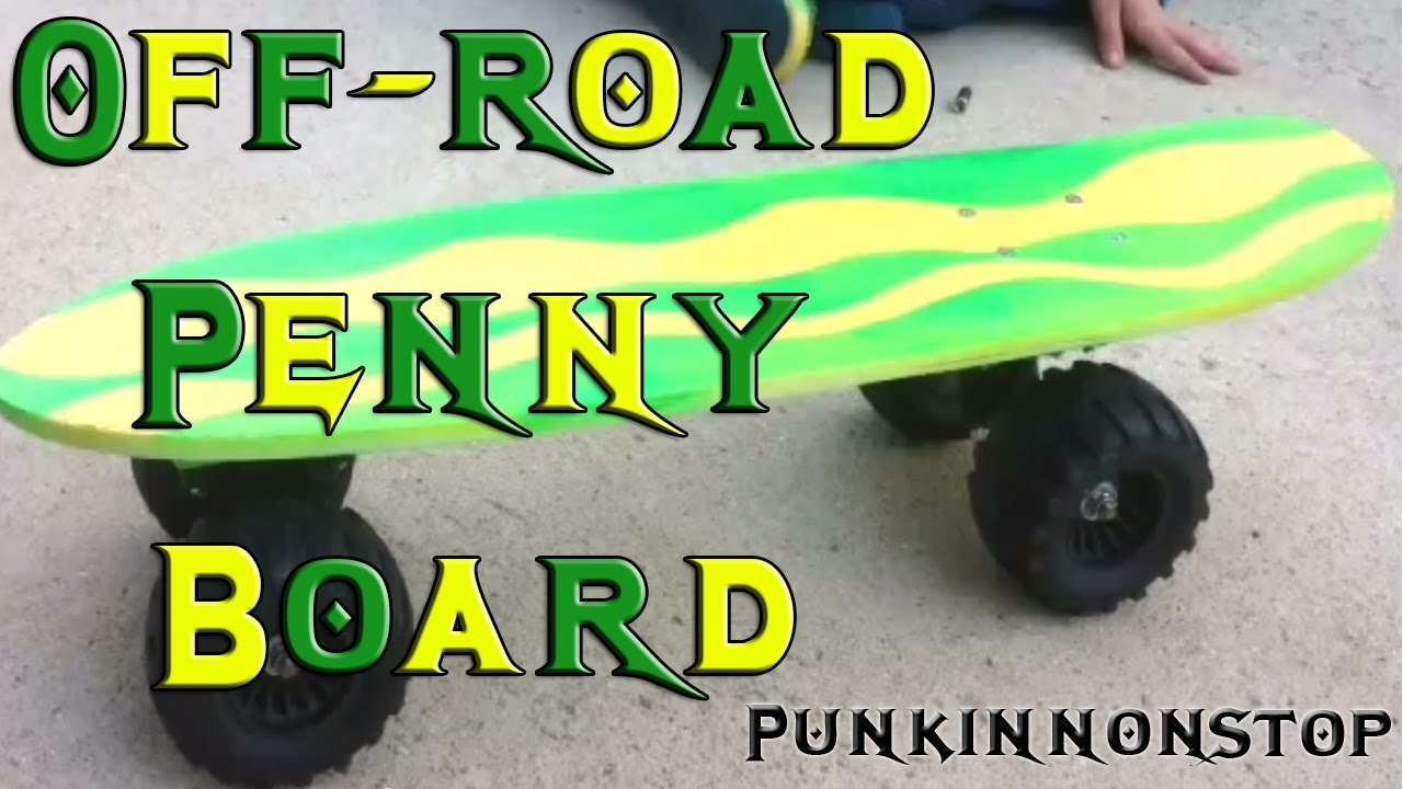 custom off road penny style skateboard youtube. Black Bedroom Furniture Sets. Home Design Ideas