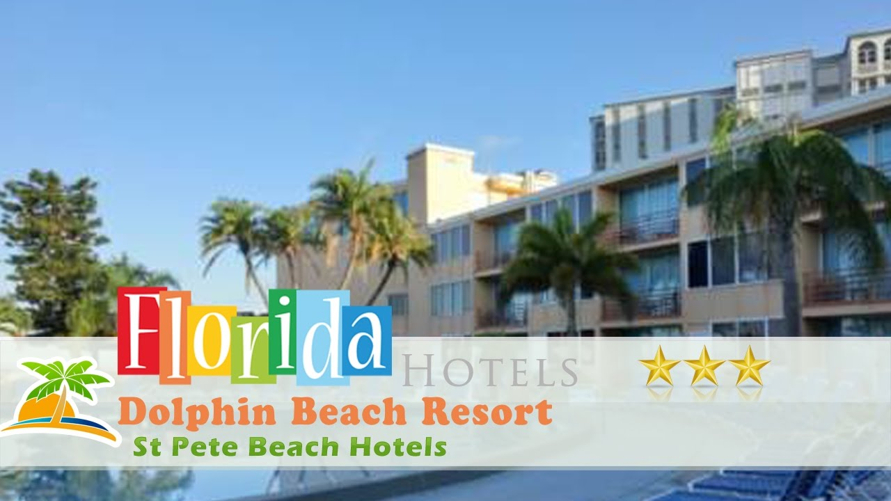 Dolphin Beach Resort St Pete Hotels Florida