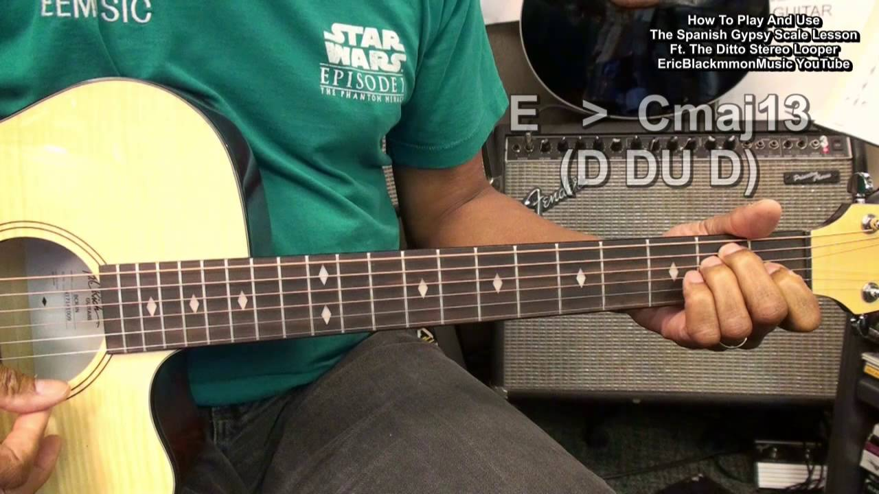 How To Play & Use The Spanish Gypsy Scale On Guitar Ft  The Ditto Stereo  Looper