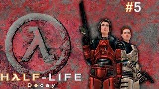 Half-Life: Decay: Глава 5: Домашнее насилие #5